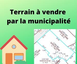 Terrain à vendre par la municipalité